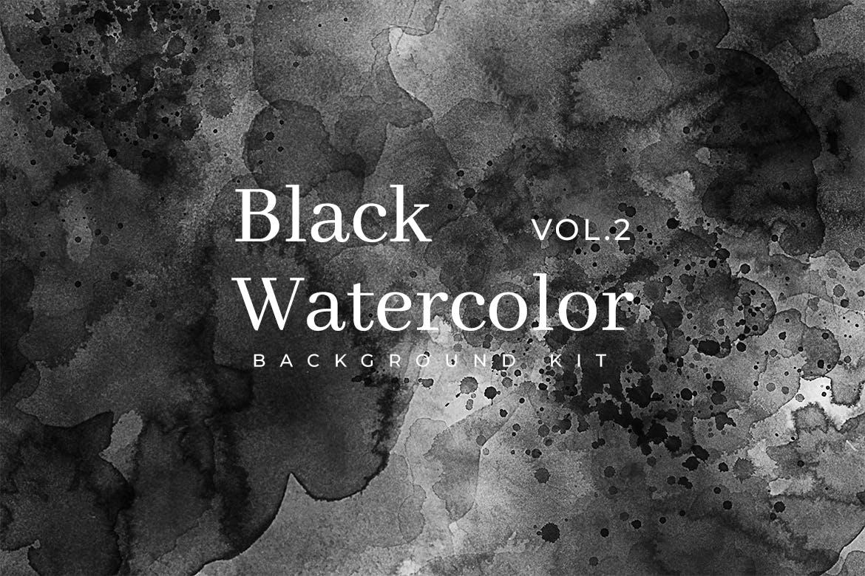 50款黑色水彩墨水飞溅背景JPG素材 Black Watercolor Kit Vol. 2插图
