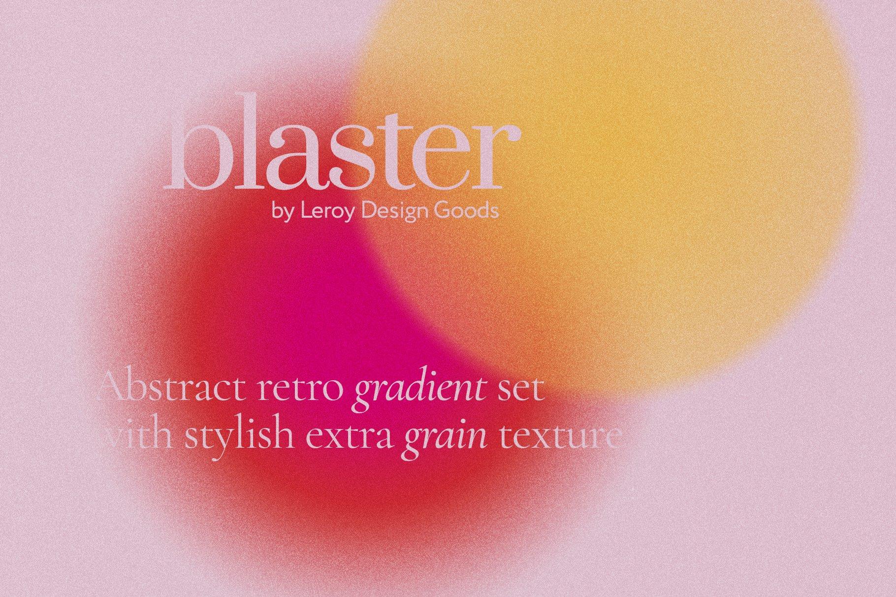 [淘宝购买] 12款炫彩复古模糊渐变海报背景底纹PS分层素材源文件 BLASTER Retro Gradient Textures插图