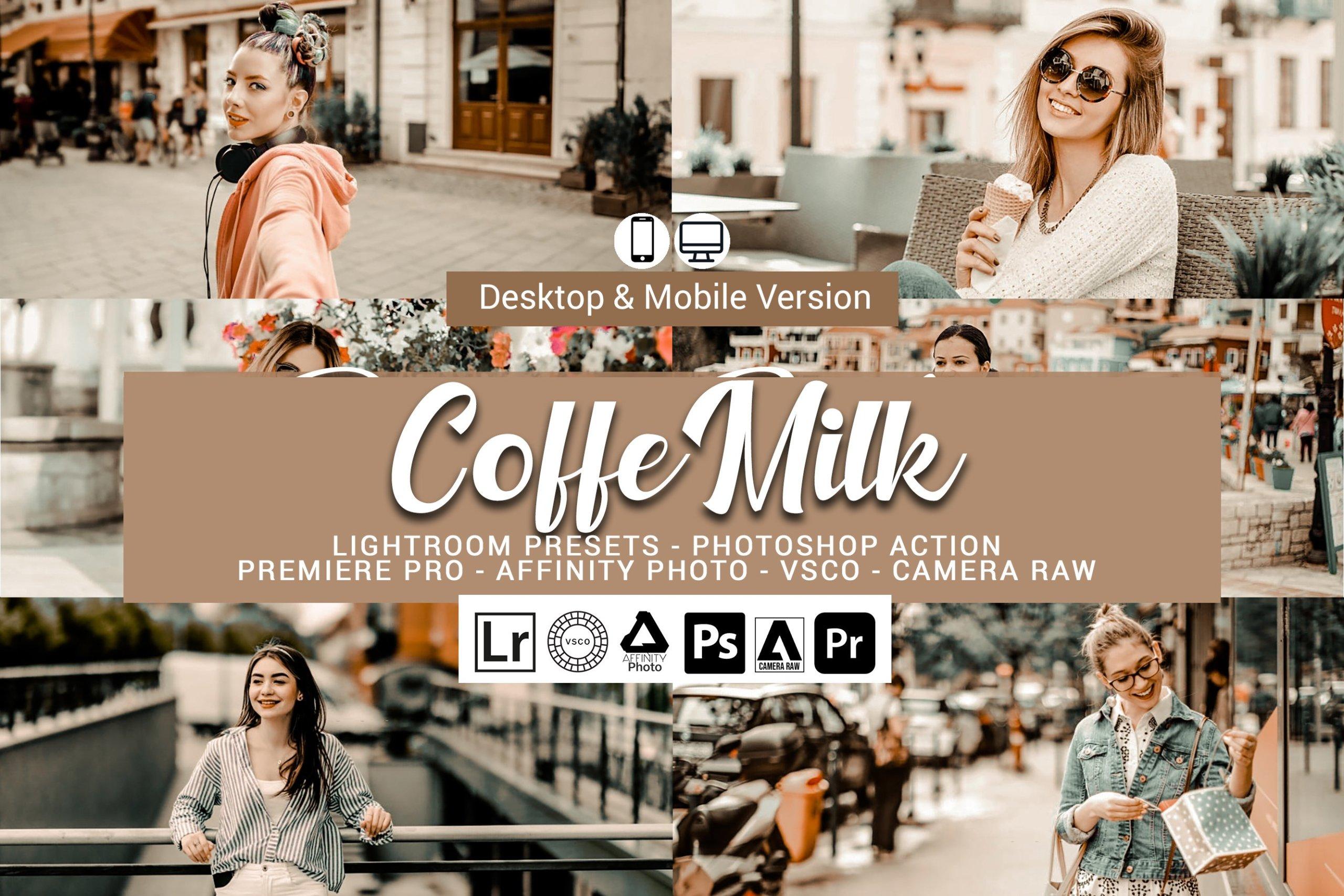 奶油咖啡色照片调色滤镜LR预设&PS动作套装 Coffe Milk Presets Photoshop Actions插图
