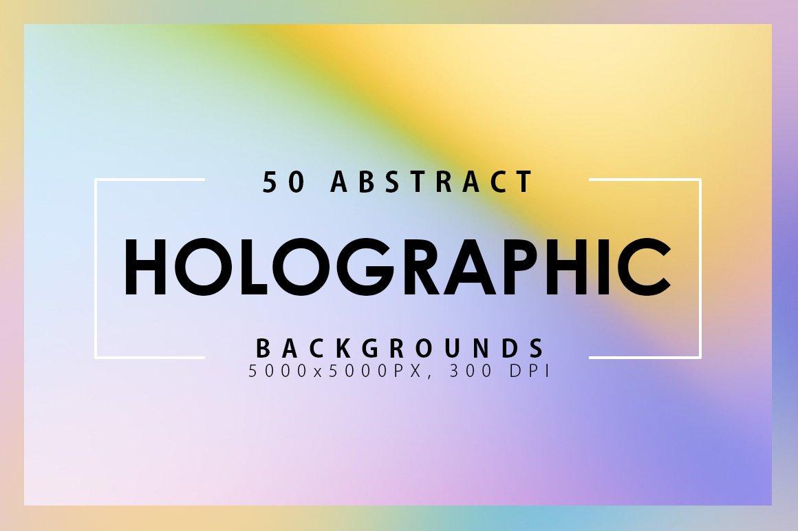 50款潮流全息渐变虹彩海报设计纹理背景图片素材 50 Holographic Backgrounds插图