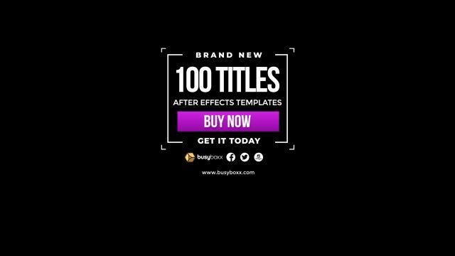 100个现代标题徽标Logo文本动画演示MP4视频模板素材 BusyBoxx – V05 Modern Titles插图81