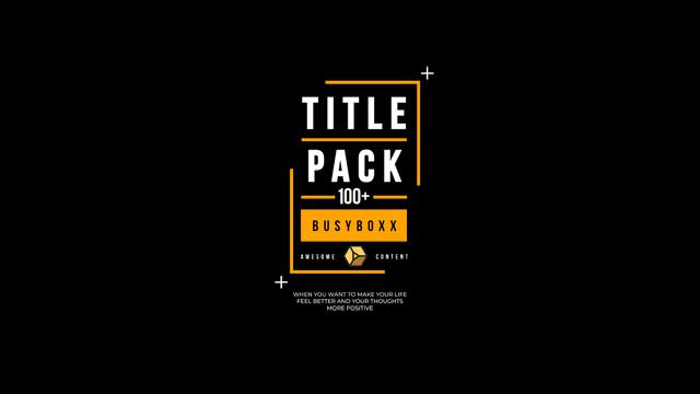 100个现代标题徽标Logo文本动画演示MP4视频模板素材 BusyBoxx – V05 Modern Titles插图7